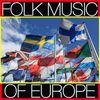 Spirit - Folk Music of Europe, Vol. 1