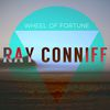 Ray Conniff - Wheel of Fortune