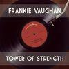 Frankie Vaughan - Tower of Strength