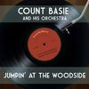 Count Basie and His Orchestra - Jumpin' at the Woodside