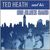 - Ted Heath's Big Blues Band