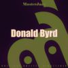 Donald Byrd - Masterjazz: Donald Byrd