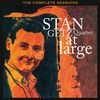 Stan Getz - Stan Getz Quartet at Large: The Complete Sessions (Bonus Track Version)