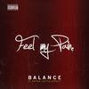 Balance - Feel My Pain