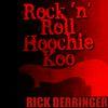Rick Derringer - Rock 'N' Roll Hoochie Koo