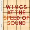 Wings - At The Speed Of Sound (Deluxe / Remastered)