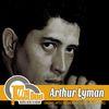 Arthur Lyman - Arthur Lyman