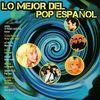 Varios Artistas - Lo Mejor del Pop Español
