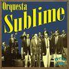 Orquesta Sublime - Perlas Cubanas: Sabor de Cuba