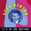 Stan Kenton - It's in the Rhythm