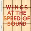 Wings - At The Speed Of Sound (Remastered 2014)