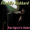 Freddie Hubbard - For Spee's Sake
