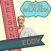 Nelson Eddy - From Balalaika