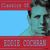 - Classics of Eddie Cochran