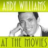 Andy Williams - Andy Williams at the Movies