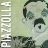 Astor Piazzolla - The Ultimate Collection, Vol. 2