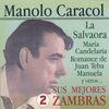 Manolo Caracol - Sus Mejores Zambras Vol. 2