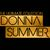 - The Ultimate Donna Summer Collection