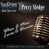 Percy Sledge - When a Man Loves a Woman (Re-Mastered)