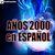 - Años 2000 en Español