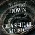 - Wind Down with Classical Music