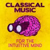 Franz Schubert - Classical Music for the Intuitive Mind