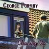George Formby - Cleaning Up