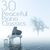 - 30 Peaceful Piano Classics