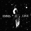 Emma - E Live