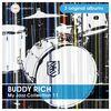 Buddy Rich - My Jazz Collection 11 (3 Albums)