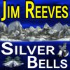 Jim Reeves - Silver Bells