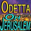 Odetta - Oh Jerusalem