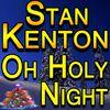Stan Kenton - Oh Holy Night