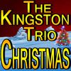 The Kingston Trio - Christmas
