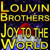 The Louvin Brothers - Joy To The World