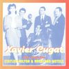 Xavier Cugat - Live from the Statler - Hilton & Roseland Hotels, 1950s