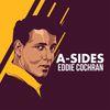 Eddie Cochran - A-Sides