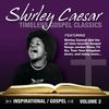 Shirley Caesar - Timeless Gospel Classics Vol. 2