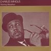 Charles Mingus - Stormy Weather