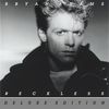 Bryan Adams - Reckless (30th Anniversary / Deluxe Edition)