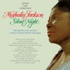 Mahalia Jackson - Silent Night: Songs for Christmas (Bonus Track Version)