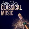 Ludwig van Beethoven - After Party Classical Music