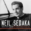 Neil Sedaka - Serás Todo para Mi (You Mean Everything To Me)