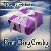 Bing Crosby - Merry Christmas from Bing Crosby