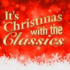 Wolfgang Amadeus Mozart - It's Christmas with the Classics