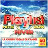 Multi Interprètes - Playlist hits hiver 2015 - 60 hits (Explicit)