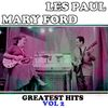 Les Paul & Mary Ford - Les Paul & Mary Ford: Greatest Hits, Vol. 2