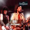 Man - Live at Rockpalast Wdr Studio L, Köln, Germany 17th April 1975 (Remastered)