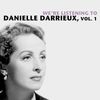 Danielle Darrieux - We're Listening To Danielle Darrieux, Vol. 1