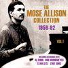 Mose Allison - The Mose Allison Collection 1956-62, Vol. 1